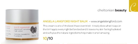 angela langford night balm rest and regenerate scores 10/10 by the Cheltonian
